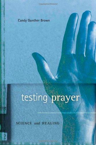 Testing Prayer: Science and Healing