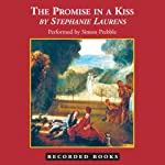 The Promise in a Kiss: A Cynster Novel (       UNABRIDGED) by Stephanie Laurens Narrated by Simon Prebble