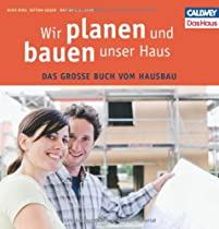 Wir planen und bauen unser Haus