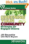 Greening Your Community: Strategies f...