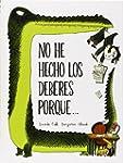 No He Hecho Los Deberes Porque... (Nu...
