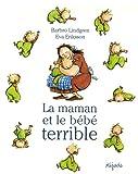 echange, troc Barbro Lindgren, Eva Eriksson - La maman et et le bébé terrible