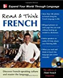 img - for Read & Think French with Audio CD 1st (first) Edition by The Editors of Think French! magazine [2010] book / textbook / text book