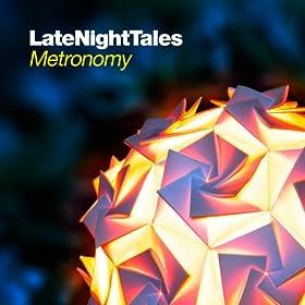 Late Night Tales: Metronomy [+digital booklet]