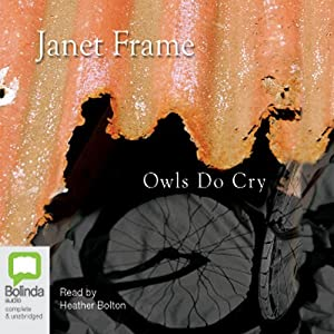 Owls Do Cry | [Janet Frame]