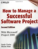 img - for How to Manage a Successful Software Project: With Microsoft(r) Project 2000, 2nd Edition book / textbook / text book