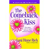 The Comeback Kiss (Warner Forever) ~ Lani Diane Rich