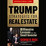 Trump Strategies for Real Estate | George Ross
