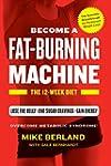 Fat-Burning Machine: The 12-Week Diet