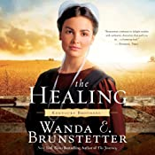 The Healing: Kentucky Brothers, Book 2 | Wanda E. Brunstetter