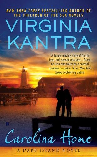 Carolina Home (A Dare Island Novel), Virginia Kantra