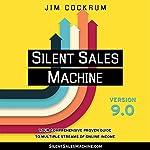 Silent Sales Machine 9.0 | Jim Cockrum