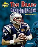 Tom Brady and the New England Patriots: Super Bowl XXXVIII (Super Bowl Superstars) at Amazon.com