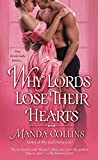 Why Lords Lose Their Hearts	 by  Manda Collins in stock, buy online here