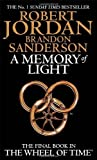A Memory Of Light: Book 14 of the Wheel of Time by Jordan, Robert, Sanderson, Brandon (2013) Paperback