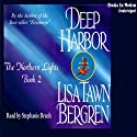 Deep Harbor: Northern Lights Series #2 (       UNABRIDGED) by Lisa Tawn Bergren Narrated by Stephanie Brush