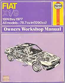 Fiat X1/9 Owners Workshop Manual: john haynes: Amazon.com: Books