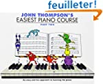 John Thompson's Easiest Piano Course:...