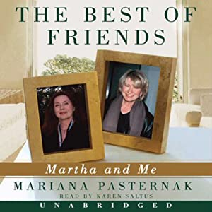 The Best of Friends: Martha and Me | [Mariana Pasternak]