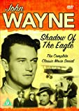 John Wayne - Shadow Of The Eagle [DVD]