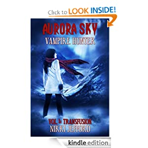 Free Book Alert for January 30: Hundreds of brand new Freebies added to Our Free Titles Listing! plus … Nikki Jefford's Aurora Sky: Vampire Hunter (Today's Sponsor – Free!)