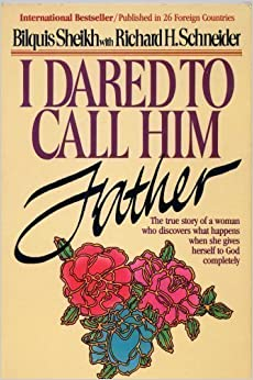 i dared to call him father by bilquis sheikh pdf