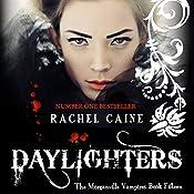 Daylighters: The Morganville Vampires, Book 15 | Rachel Caine