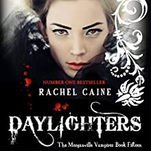 Daylighters: The Morganville Vampires, Book 15 (       UNABRIDGED) by Rachel Caine Narrated by Katherine Fenton