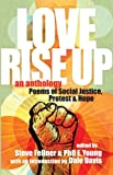 Love Rise Up: Poems of Social Justice, Protest and Hope