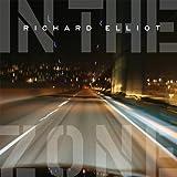 In The Zone ~ Richard Elliot