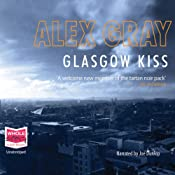 Glasgow Kiss | [Alex Gray]