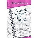 """Zwanzig M�nner sind genugvon """"Karyn Bosnak"""""""