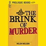 The Brink of Murder (       UNABRIDGED) by Helen Nielsen Narrated by Christian Rummel