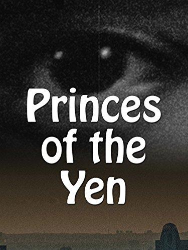Princes of the Yen