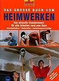 Das große Buch vom Heimwerken