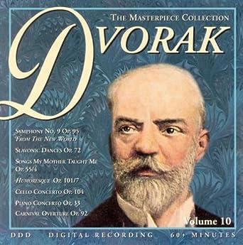 Anton Dvorak Symphony No. 9 Op. 95 (Masterpiece Collection, Vol 10
