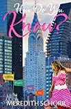 How do you Know? (Seeking Happily Ever After Series Book 1)