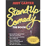 Stand-Up Comedy: The Book ~ Judy Carter