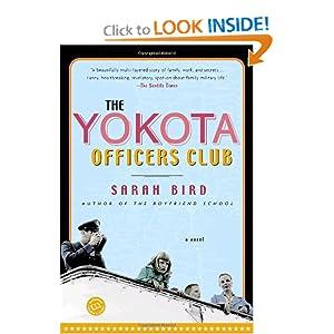 The Yokota Officers Club: A Novel (Ballantine Reader's Circle) Sarah Bird