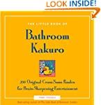 The Little Book of Bathroom Kakuro: 2...