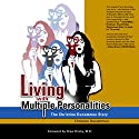 Living with Multiple Personalities: The Christine Ducommun Story Audiobook by Christine Ducommun Narrated by Andrea Ways-Mewman