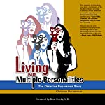 Living with Multiple Personalities: The Christine Ducommun Story | Christine Ducommun