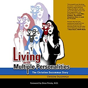 Living with Multiple Personalities: The Christine Ducommun Story Audiobook