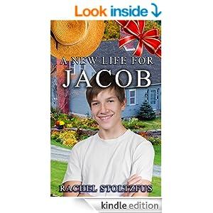 A Lancaster Amish Life for Jacob: Trials & Tribulations (The Lancaster Amish Home for Jacob Series)