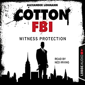 Witness Protection (Cotton FBI 4) Audiobook
