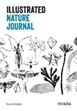 Fiona Biddington The Illustrated Nature Journal (Illustrated Journal)