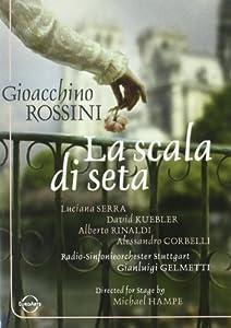 Rossini - La Scala di Seta / Luciana Serra, David Kuebler, Alessandro Corbelli, Alberto Rinaldi, Jane Bunnell, David Griffith, Gianluigi Gelmetti, Schwetzingen Opera