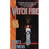 Wit'ch Fire: Book One of THE BANNED AND THE BANISHEDby James Clemens