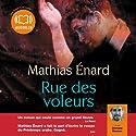 Rue des voleurs | Livre audio Auteur(s) : Mathias Enard Narrateur(s) : Othmane Moumen