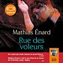 Rue des voleurs Audiobook by Mathias Enard Narrated by Othmane Moumen